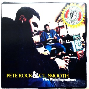 PETE ROCK & CL SMOOTH - THE MAIN INGREDIENT