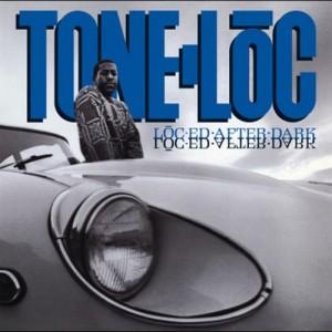 TONE LOC - LOC-ED AFTER DARK (1988)