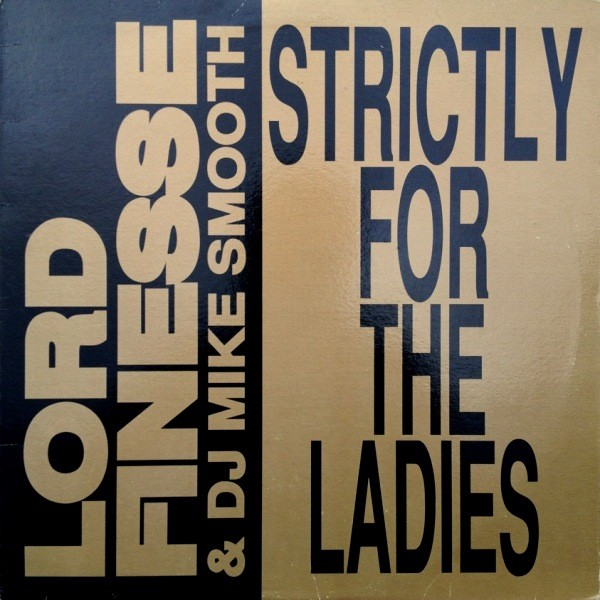 LORD FINESSE & DJ MIKE SMOOTH - STRICTLY FOR THE LADIES