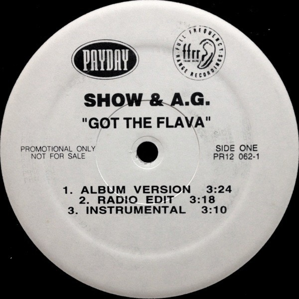 SHOW & A.G. - GOT THE FLAVA / U KNOW NOW