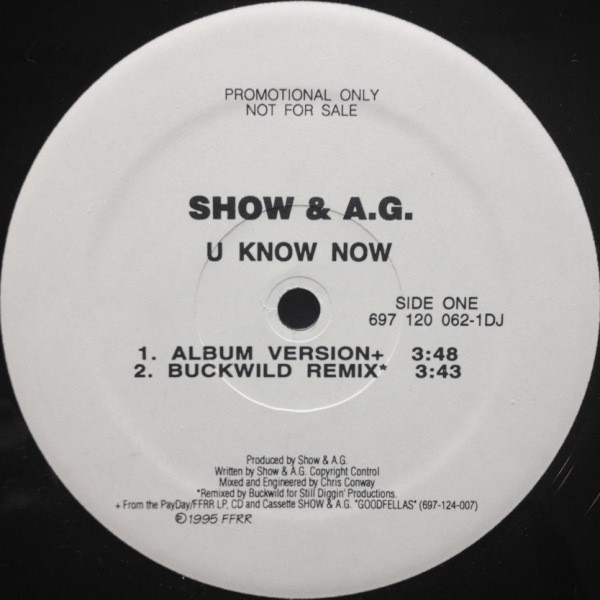 SHOW & A.G. - U KNOW NOW