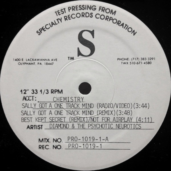 DIAMOND AND THE PSYCHOTIC NEUROTICS - SALLY GOT A ONE TRACK MIND / BEST KEPT SECRET 45 KING REMIX