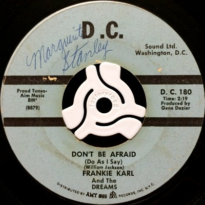 FRANKIE KARL & THE DREAMS - DON'T BE AFRAID (DO AS I SAY)