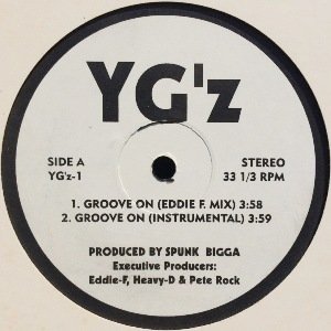 YG'Z - GROOVE ON/1 ST & 3 RD