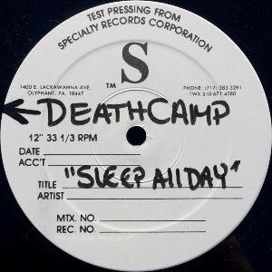 DEATH CAMP - SLEEP ALL DAY