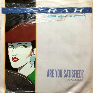 RAH BAND - ARE YOU SATISFIED (FUNKA NOVA)