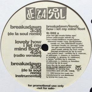 DE LA SOUL - BREAKADAWN / LOVELY HOW I LET MY MIND FLOAT