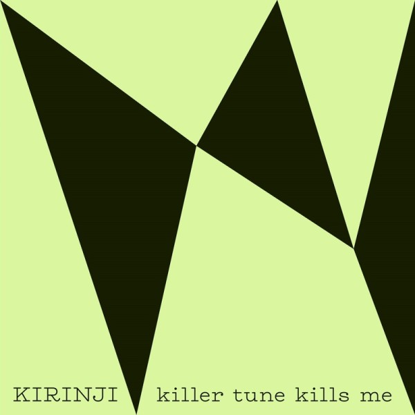 "・KIRINJI - killer tune kills me feat. YonYon(7"")"