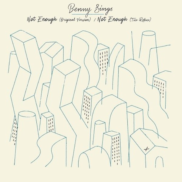 "Benny Sings - Not Enough / Not Enough (Tuxedo Remix)(7"")"